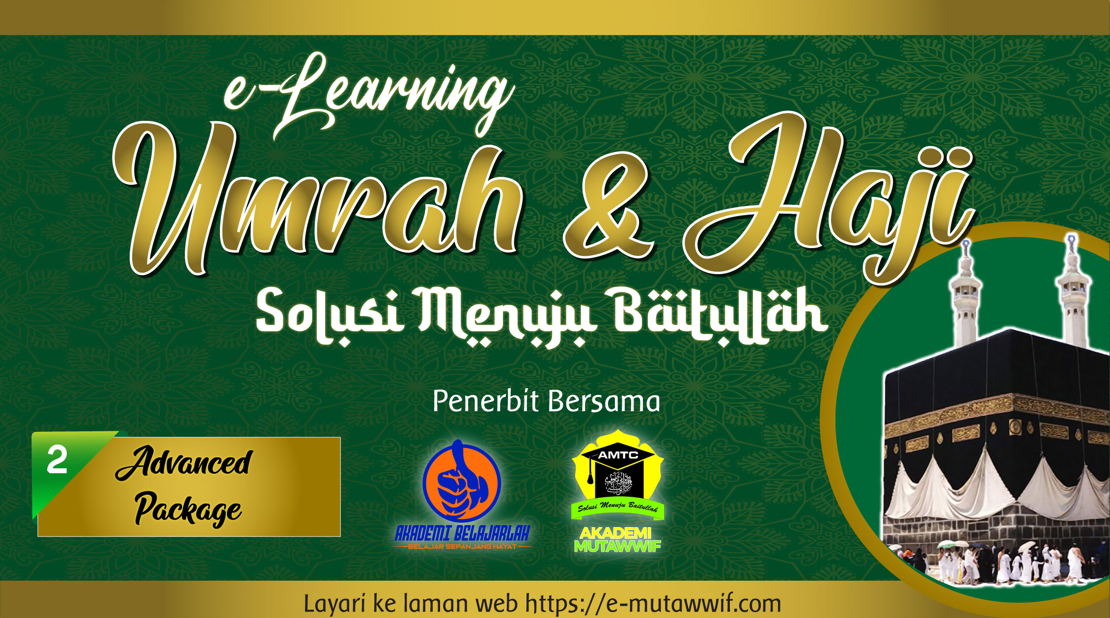 e-Learning Umrah & Haji (Advanced Package)